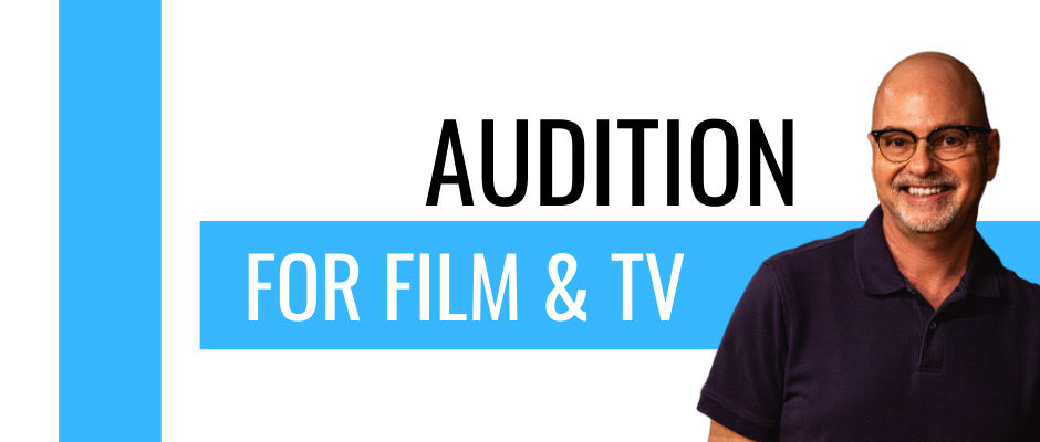 Online Acting Classes: Audition for Film and TV